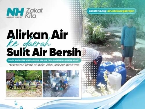 Alirkan Air ke Daerah Sulit Air Bersih