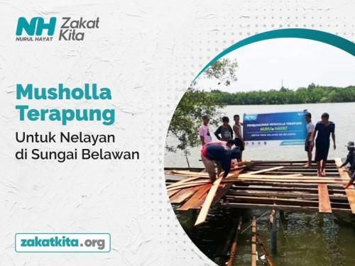 Musholla Terapung Untuk Nelayan di Sungai Belawan