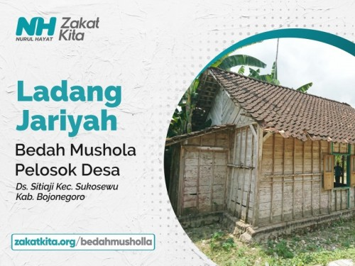 Bedah Mushola Pelosok Desa di Bojonegoro