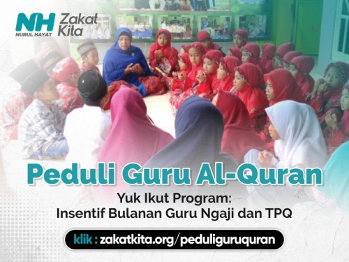 Peduli Guru Ngaji, Sosok Mulia Pengajar Quran