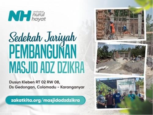 Jariyah Pembangunan Masjid Adz Dzikra