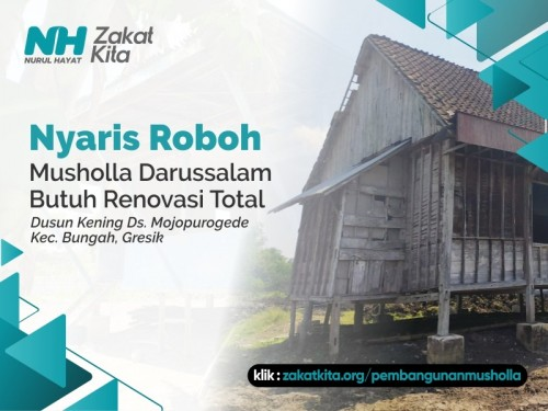 Nyaris Roboh, Musholla Darussalam Butuh Renovasi Total