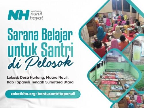 Sarana Belajar untuk Santri di Pelosok Sumatera Utara