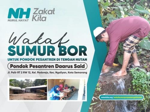 Sumur Bor untuk Pondok Pesantren di Tengah Hutan
